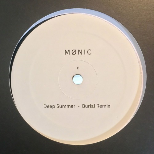 Mønic - Deep Summer (Burial Remix)