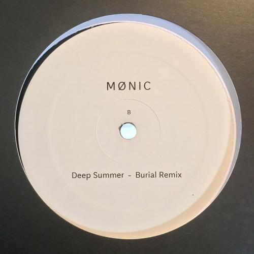 Mønic - Deep Summer - Burial Remix - Osiris Music uk