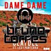 Claydee Ft. Lexy Panterra & Josan Rodriguez - Dame Dame (Bruno Torres Remix)
