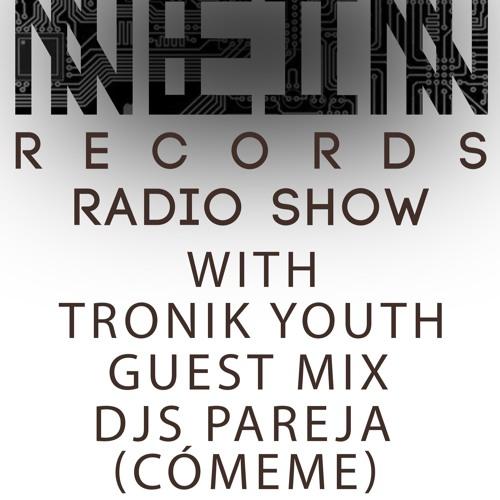 Nein Records Radio July - Tronik Youth + Djs Pareja