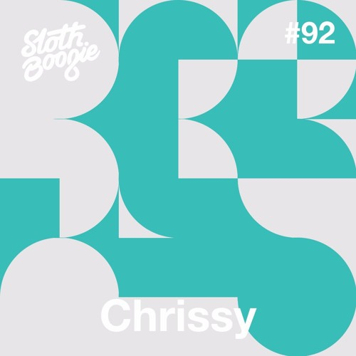 SlothBoogie Guestmix #92 - Chrissy