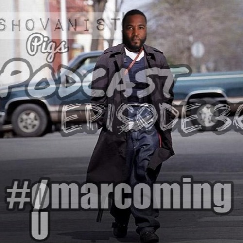 "Ep. 36: ""The #umarcoming/MARRIAGE Episode"""
