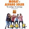 Morat Ft Alvaro Soler - Yo Contigo, Tu Conmigo (Dj Salva Garcia  & Varo Ratatá 2017 Edit)