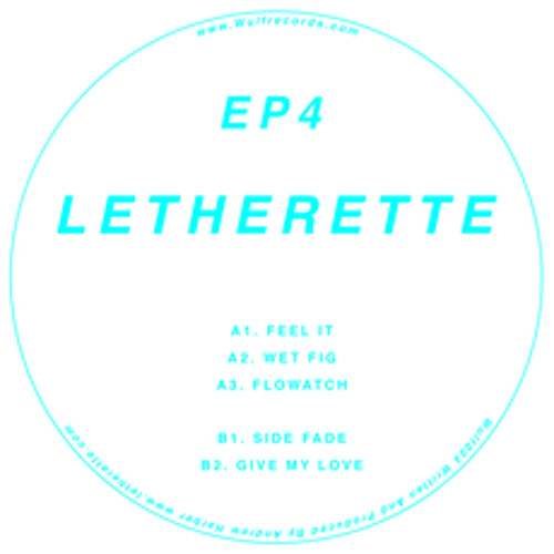 SB PREMIERE : Letherette - Flowatch [WULF RECORDS]