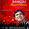 Rangoli -Rajesh Khanna Film Songs on DD National @ 8am on 16th July.