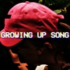 growing up song