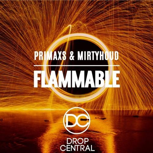 PRIMAXS x Mirtyhoud - Flammable