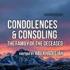 Condolences And Consoling The Family Of The Deceased By Abu Khadeejah 140717