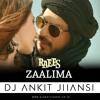 Zaalima (Ankit Official Remix)