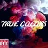 True Colors Feat. K-I-Tik