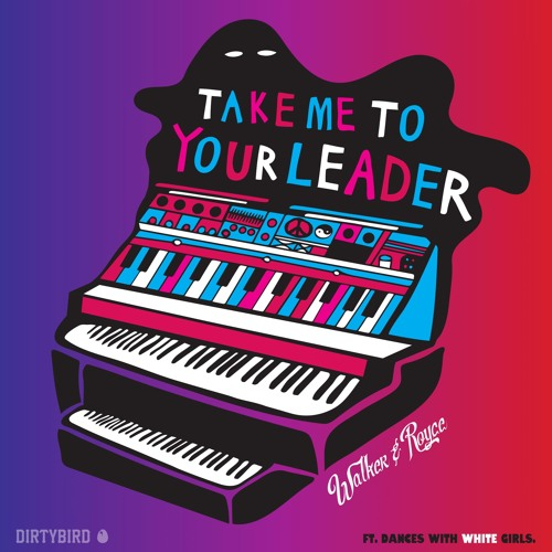 Walker & Royce - Take Me To Your Leader (Radio Edit)