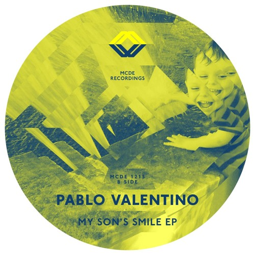 Pablo Valentino - My Son's Smile (+ GE-OLOGY Remix) - MCDE 1215