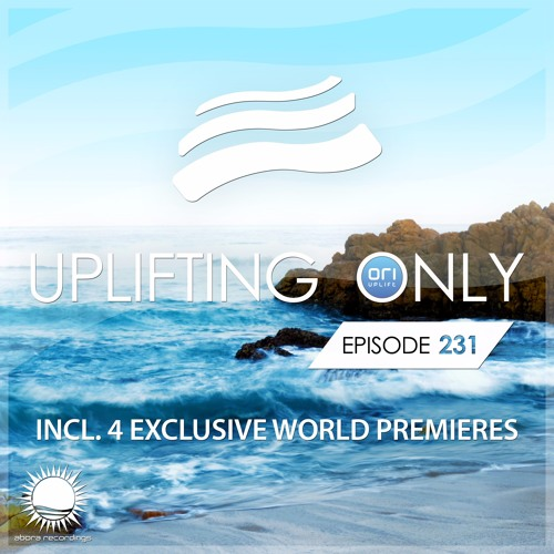 Uplifting Only 231 [No Talking] (July 13, 2017) [All Instrumental]