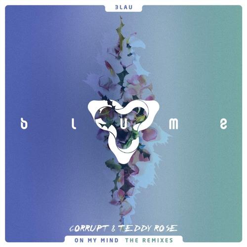3LAU - On My Mind Ft. Yeah Boy (Corrupt & Teddy Rose Remix)