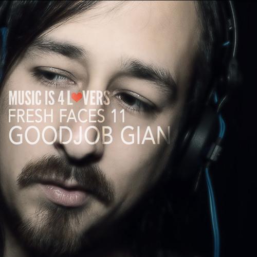 Fresh Faces 11 // Goodjob Gian [Musicis4Lovers.com]