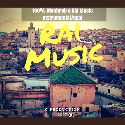 Rai Beats (Exclusive Instrumental Rai - 2017) FLP WAV MP3