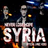 NEVER LOSE HOPE - SYRIA (Official Audio)
