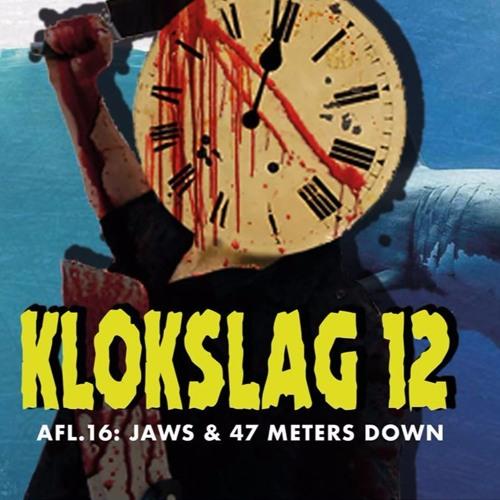 16. Jaws (1975) & 47 Meters Down (2017)
