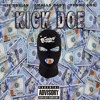 Lil1700adrian - Kick Doe Ft Young Los & SMALL$ Baby