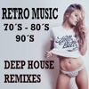 Best of Deep House Vocal Remixes Retro Music 70´s-80´s-90´s