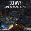 DJ AVY ON A MAD ONE MIXTAPE