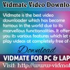 Vidmate Video Downloader For PC And Laptop