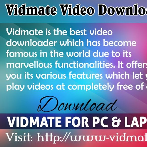 Vidmate Video Downloader For PC And Laptop by Vidmate App   Free