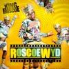 King Roscoe - Roscoe Wyd