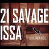 21 SAVAGE ISSA ALBUM TYPE BEAT 2017- DRACO [FREE DL]