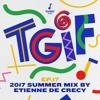 TGIF Mix 017 - Etienne De Crécy's