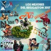 Los Mejores Del Reggae†on 2017 - The Official Mix