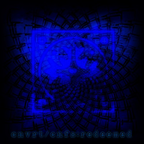 cnvrt/cnfs (redeemed remix)