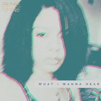 What I Wanna Hear (EP Mix)