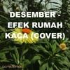 Desember - Efek Rumah Kaca (Female Cover)