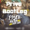 MC Fioti - Bum Bum Tam Boom! (Prive Bootleg) FREE DOWNLOAD
