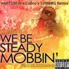 Lil Wayne - Steady Mobbin' feat. Gucci Mane (HARTSTEiN x CoBro x SVMBRG Remix)