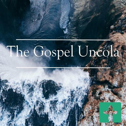 The Gospel Uncola
