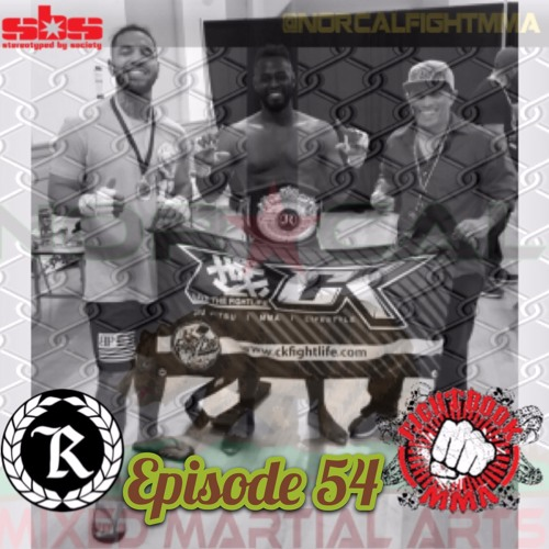 Episode 54: @norcalfightmma Podcast Featuring Frank Farmer