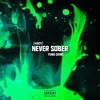 yung chine - chine never sober (prod. @KidGotten) [DREAMTHUGEXCLUSIVE]