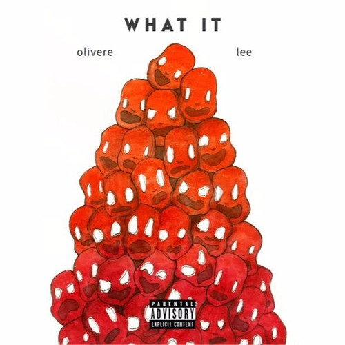 Oliver Lee – What It (Prod by CashMoney AP)