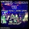 Vintag3 Vib3 - Moments VS Zubeen Garg -Janu Janu (DJ SimranJeet Mashup)