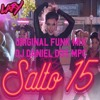 Lary - Salto 15 (Vs Original Mix - DJ Daniel D35 MPC)