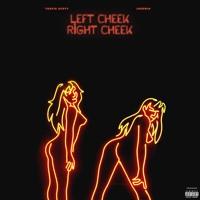Travis Scott (feat. Jeremih)- Left Cheek, Right Cheek #LCRC