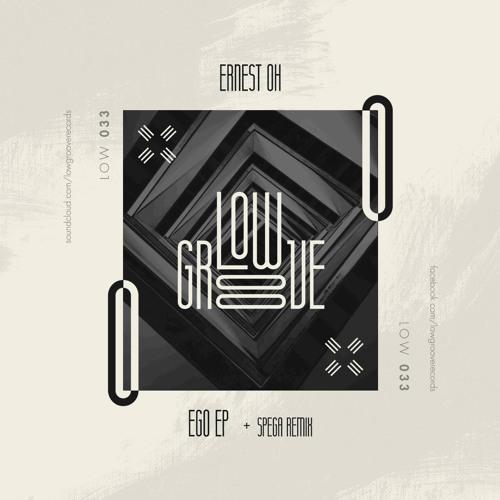 Ernest Oh - Ego (Original Mix)