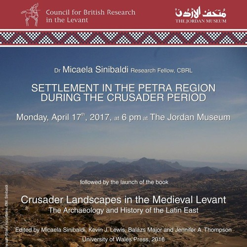 Book Launch: Crusader Landscapes in the Medieval Levant | Micaela Sinibaldi | 17 April 2017