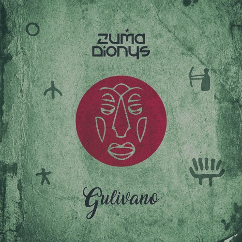 Zuma Dionys - Gulivano (Original Mix)