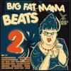 Big Fat Mama Beats 2 - BBP143 Promomix (Out Now)