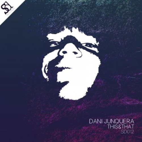 Dani Junquera - This and That (Hernán Lagos remix)