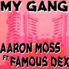 MY GANG ft Famous Dex (Prod. By 808mafia & Metro Boomin}