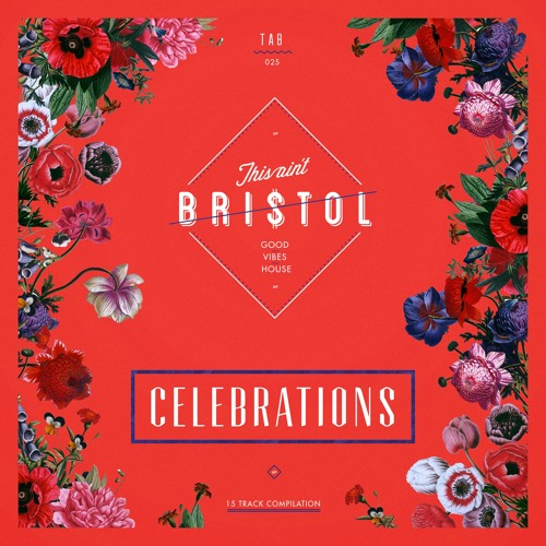 This Ain't Bristol - Celebrations [OUT NOW]
